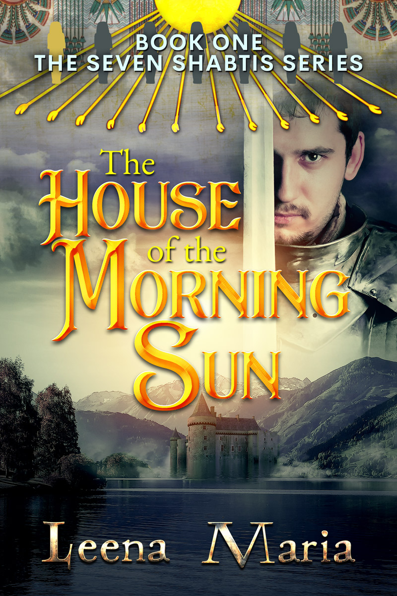 The House of the Morning Sun - first book of the YA series The Seven Shabtis
